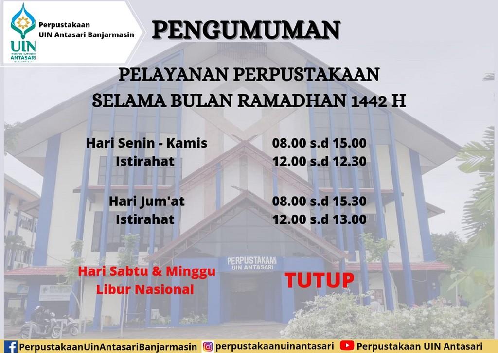 [PENGUMUMAN] Layanan Perpustakaan UIN Antasari Banjarmasin selama Bulan Ramadhan 1442 H